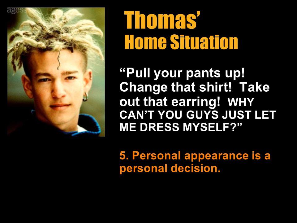 Thomas' Home Situation