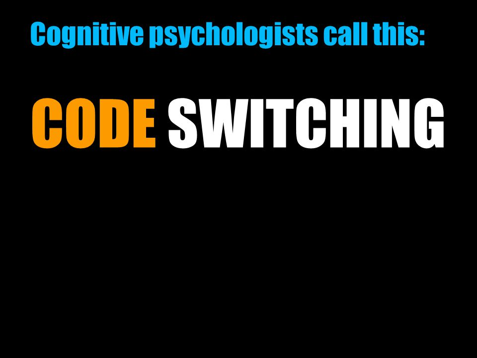 Cognitive psychologists call this: