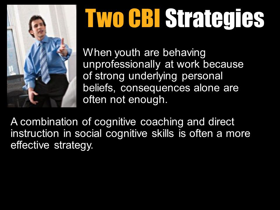 Workin It Out Two CBI Strategies