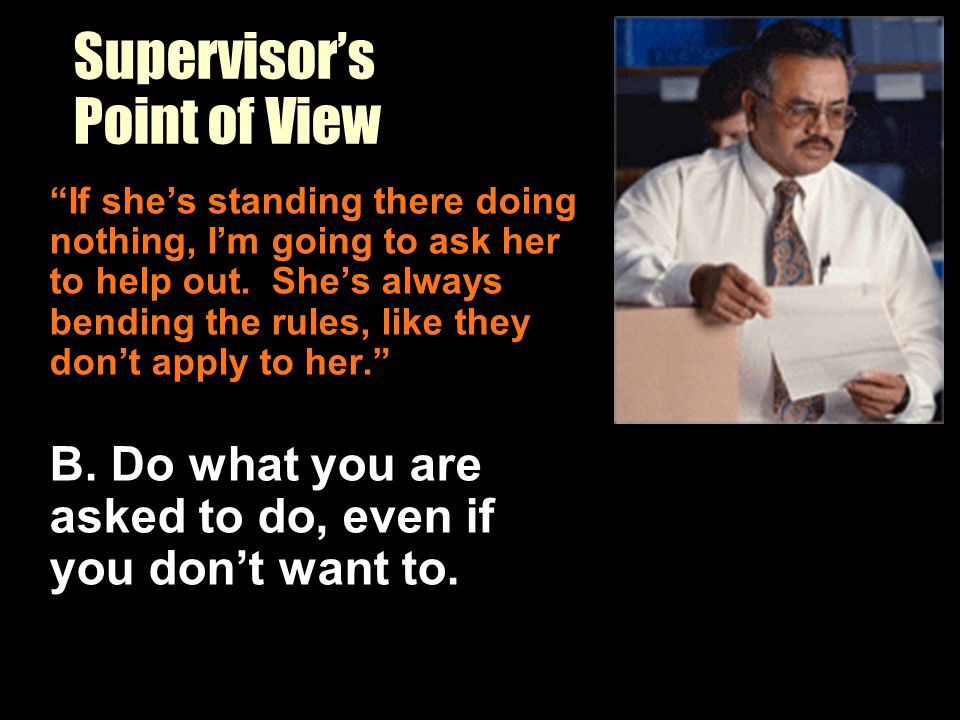 Supervisor's Point of View