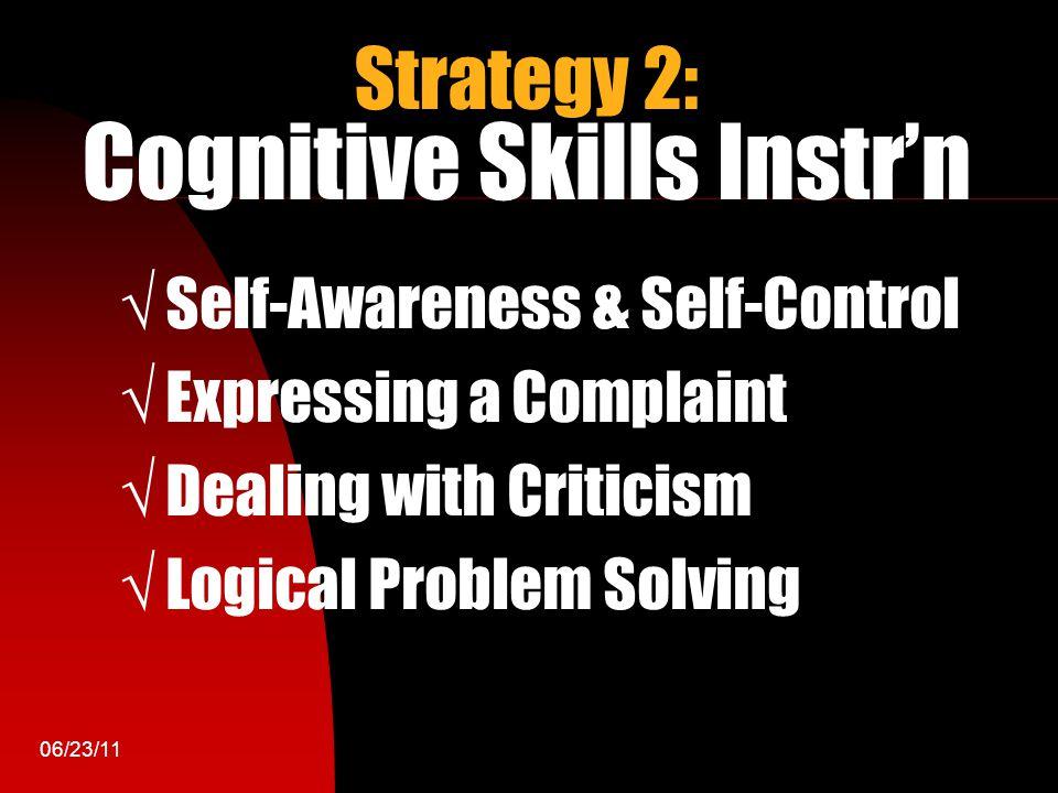 Strategy 2: Cognitive Skills Instr'n