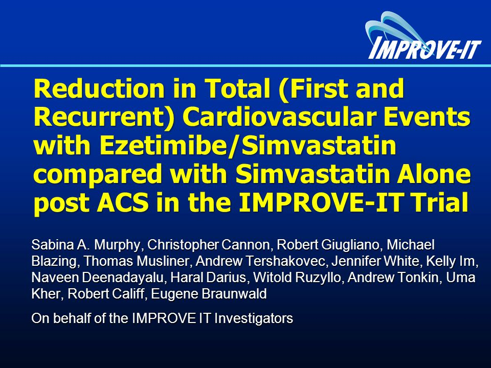 Reduction in Total (First and Recurrent) Cardiovascular Events with Ezetimibe/Simvastatin compared with Simvastatin Alone post ACS in the IMPROVE-IT Trial