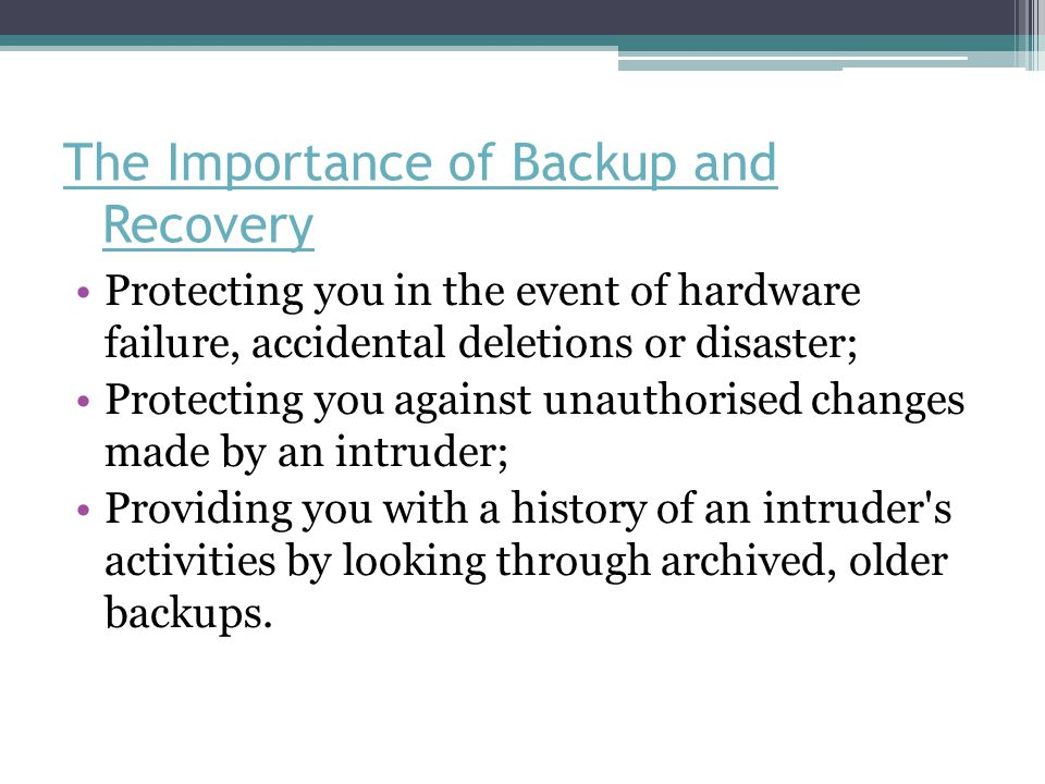 The Importance of Backup and Recovery