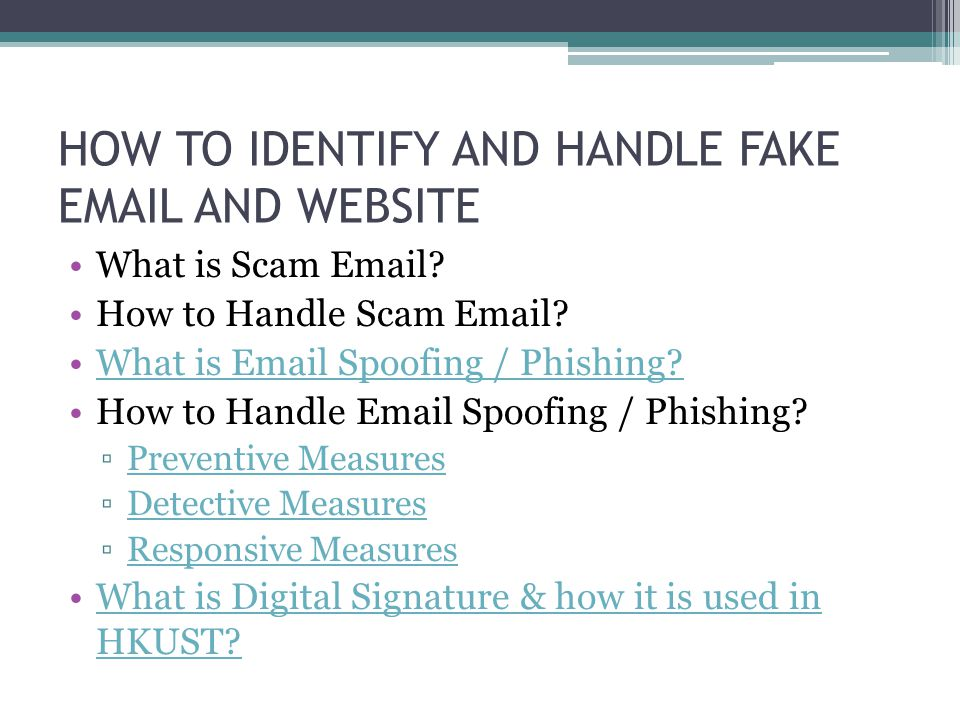 HOW TO IDENTIFY AND HANDLE FAKE EMAIL AND WEBSITE
