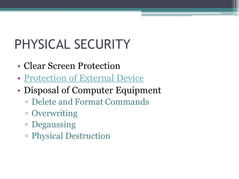 PHYSICAL SECURITY Clear Screen Protection