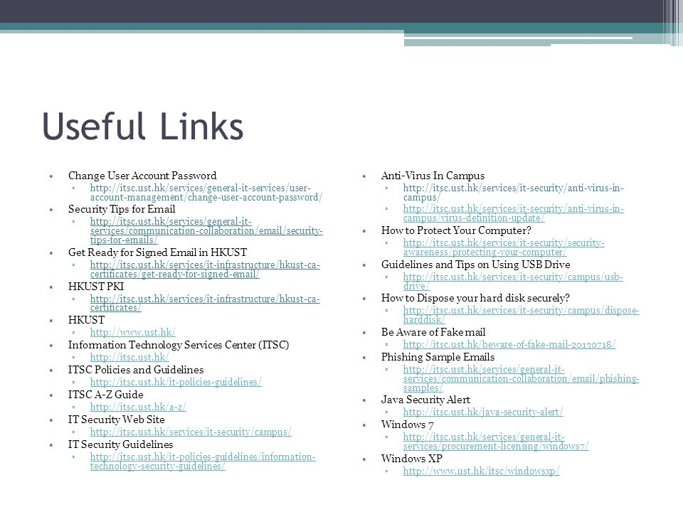 Useful Links Change User Account Password Security Tips for Email