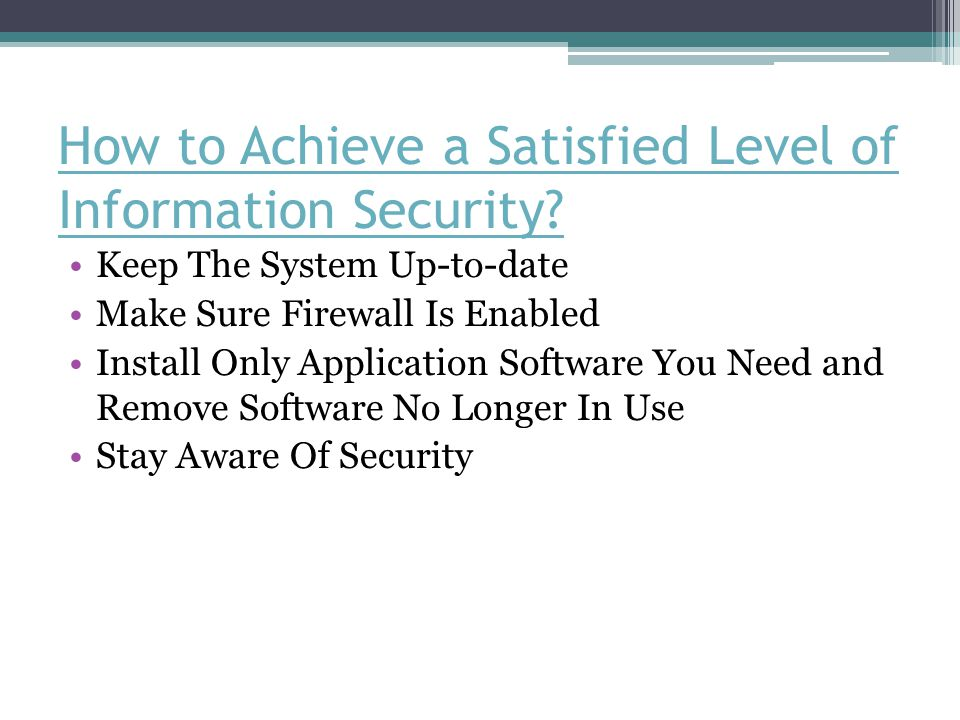 How to Achieve a Satisfied Level of Information Security