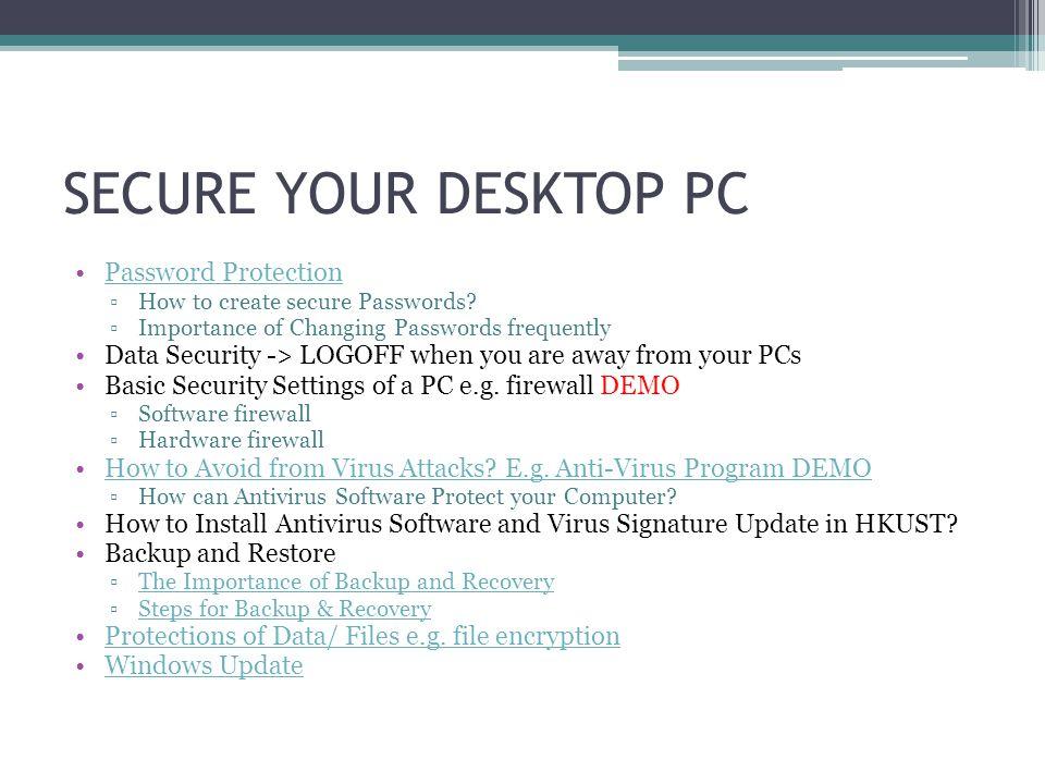SECURE YOUR DESKTOP PC Password Protection
