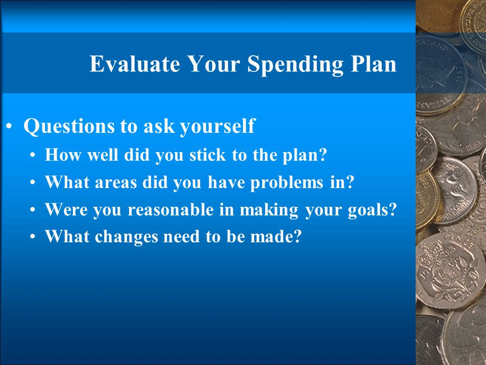 Evaluate Your Spending Plan