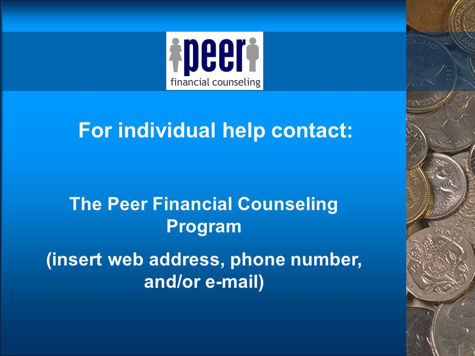For individual help contact: