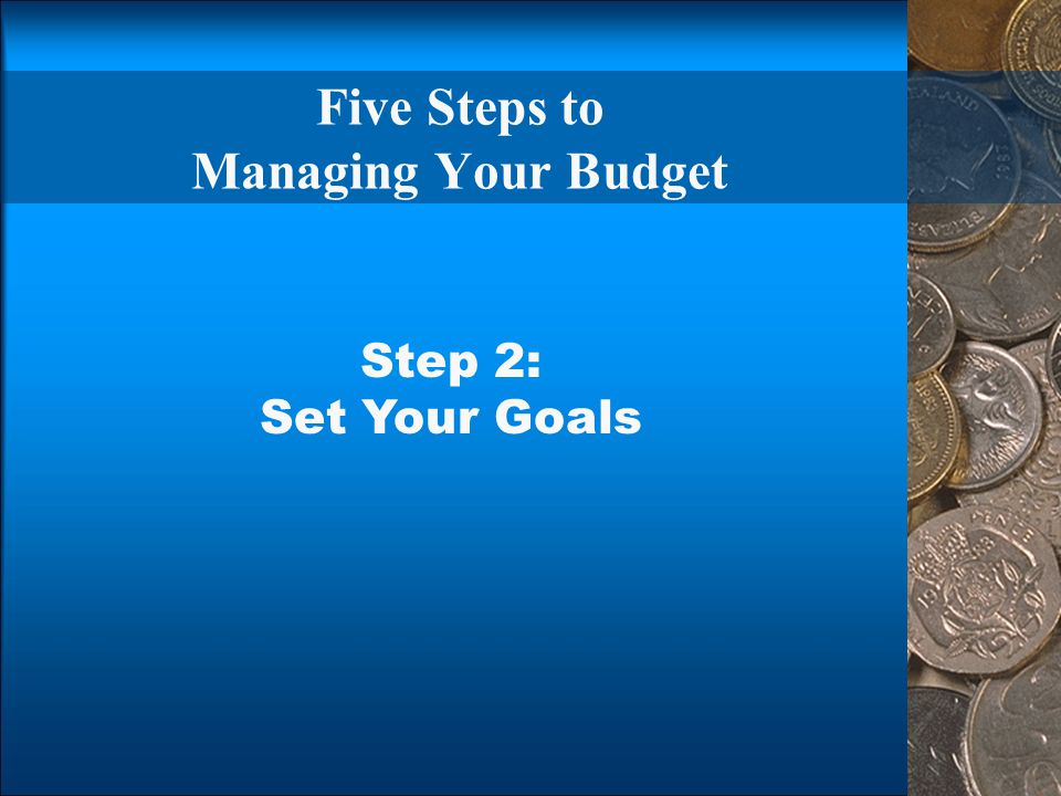 Five Steps to Managing Your Budget