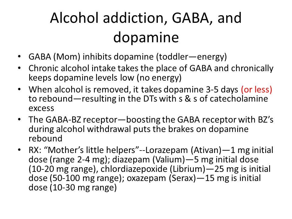 Alcohol addiction, GABA, and dopamine