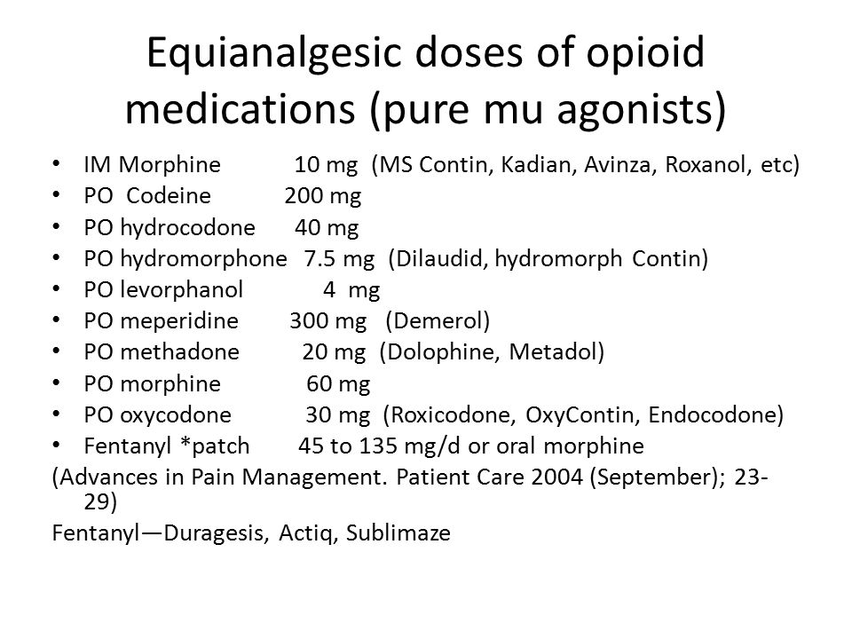 Equianalgesic doses of opioid medications (pure mu agonists)