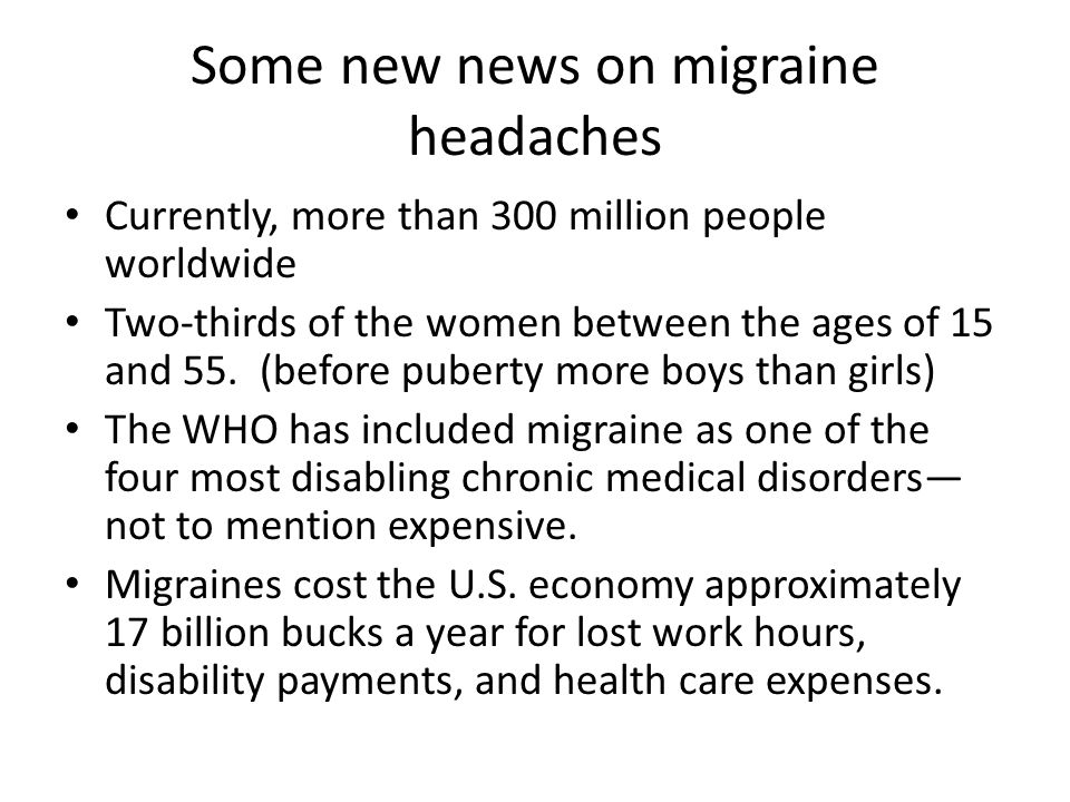 Some new news on migraine headaches