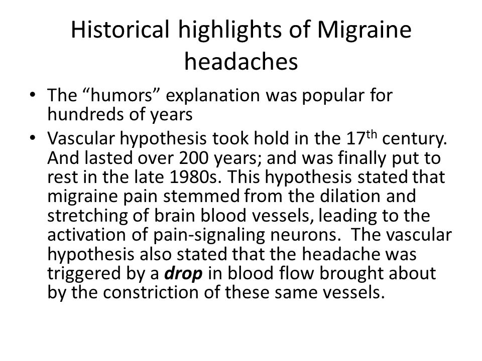 Historical highlights of Migraine headaches