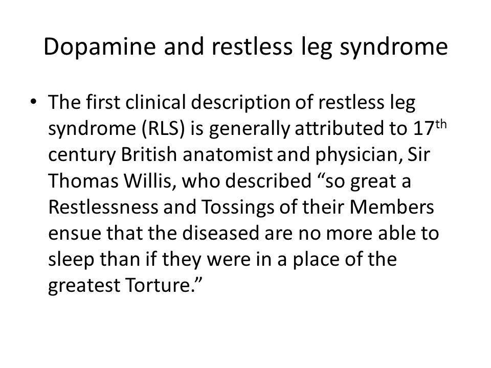 Dopamine and restless leg syndrome