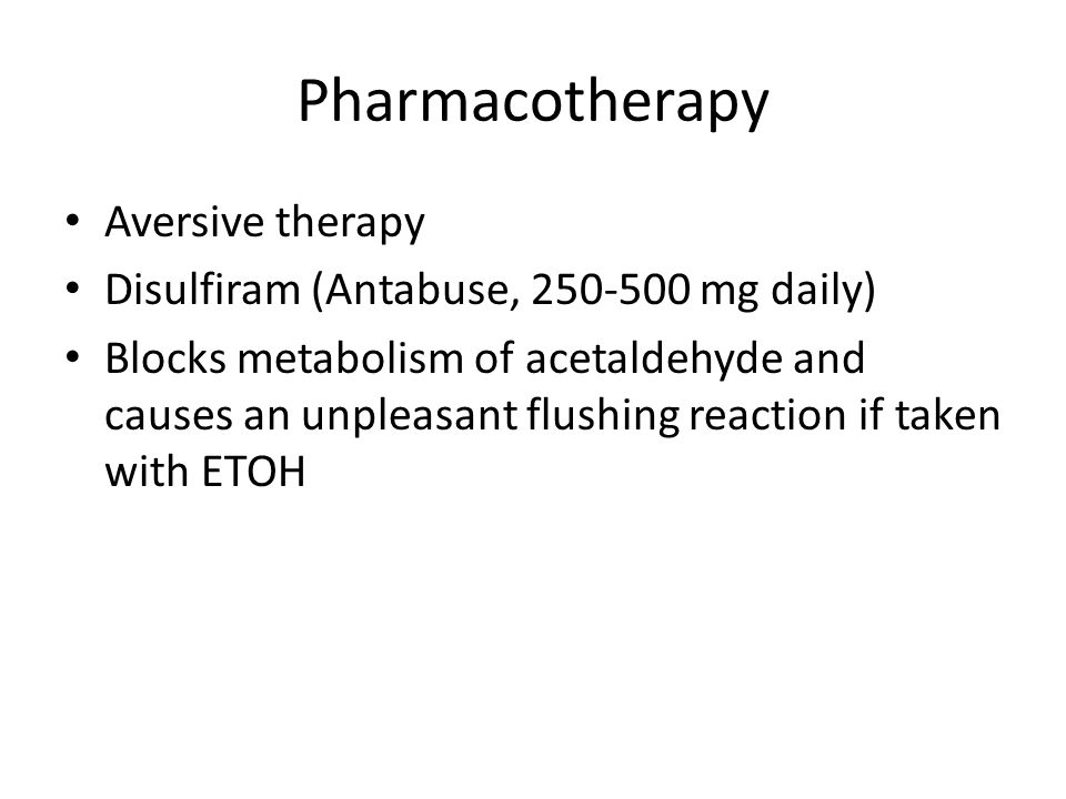 Pharmacotherapy Aversive therapy