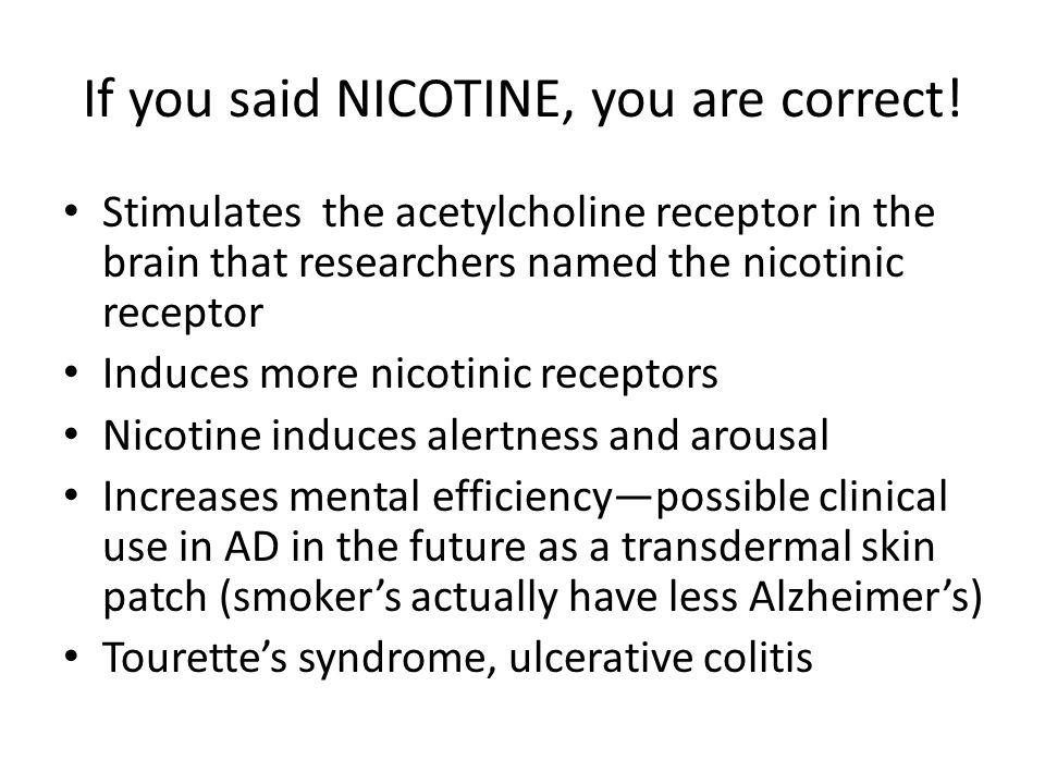 If you said NICOTINE, you are correct!