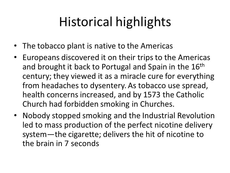 Historical highlights