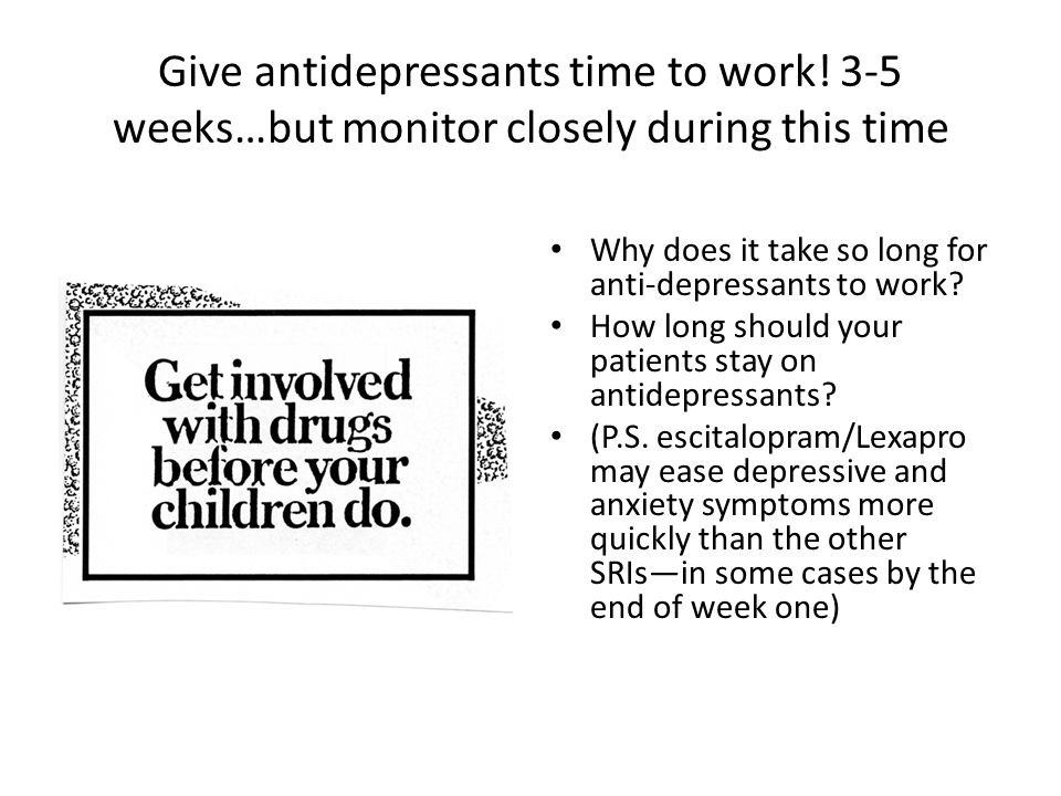 Give antidepressants time to work