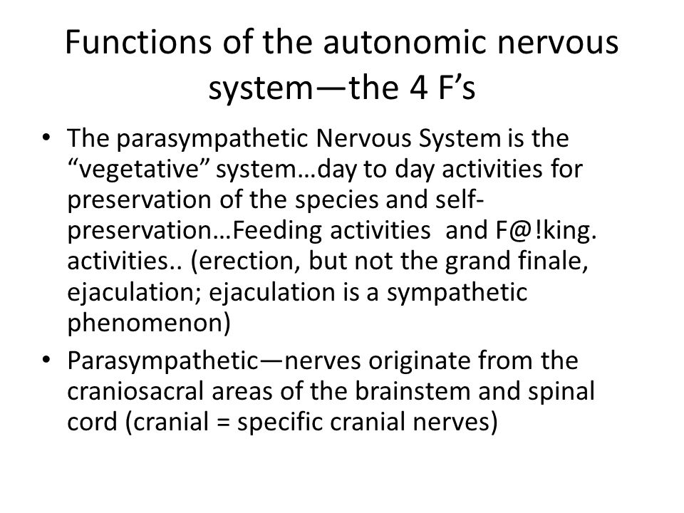 Functions of the autonomic nervous system—the 4 F's