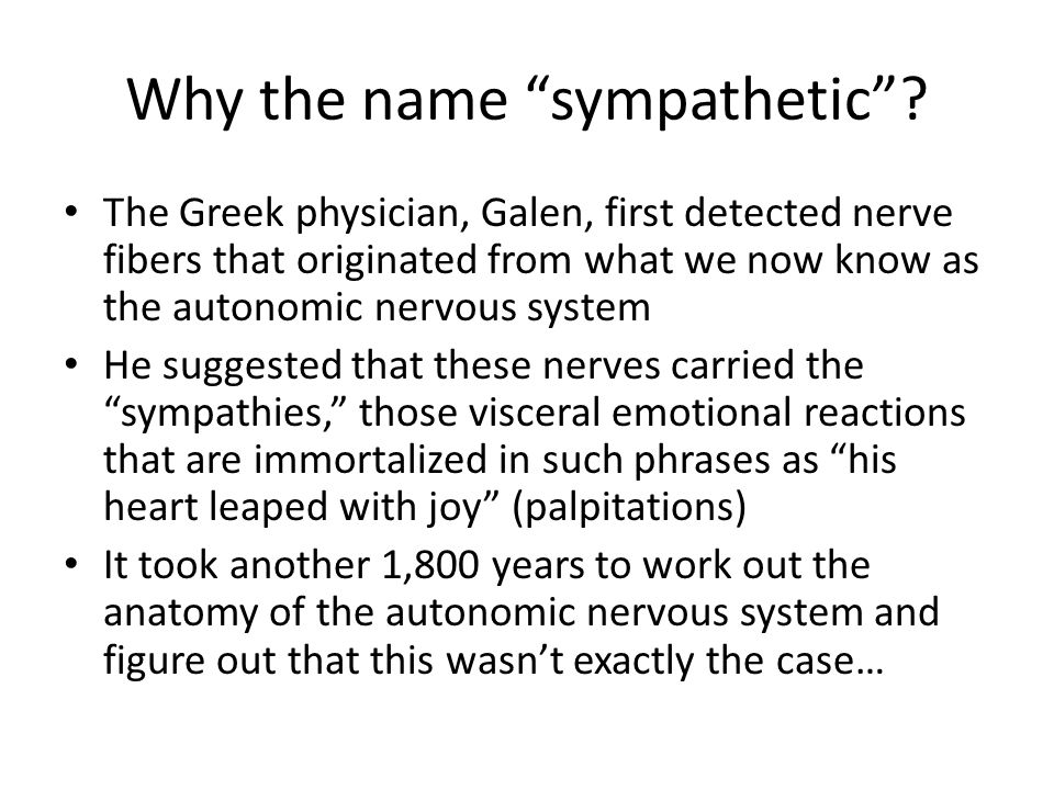 Why the name sympathetic