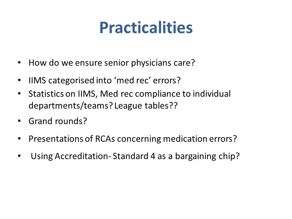Practicalities How do we ensure senior physicians care