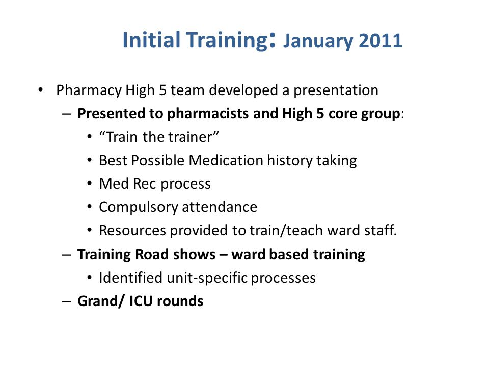 Initial Training: January 2011