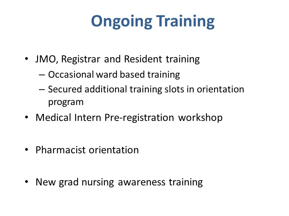 Ongoing Training JMO, Registrar and Resident training