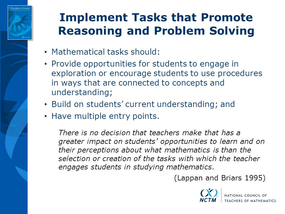 Implement Tasks that Promote Reasoning and Problem Solving