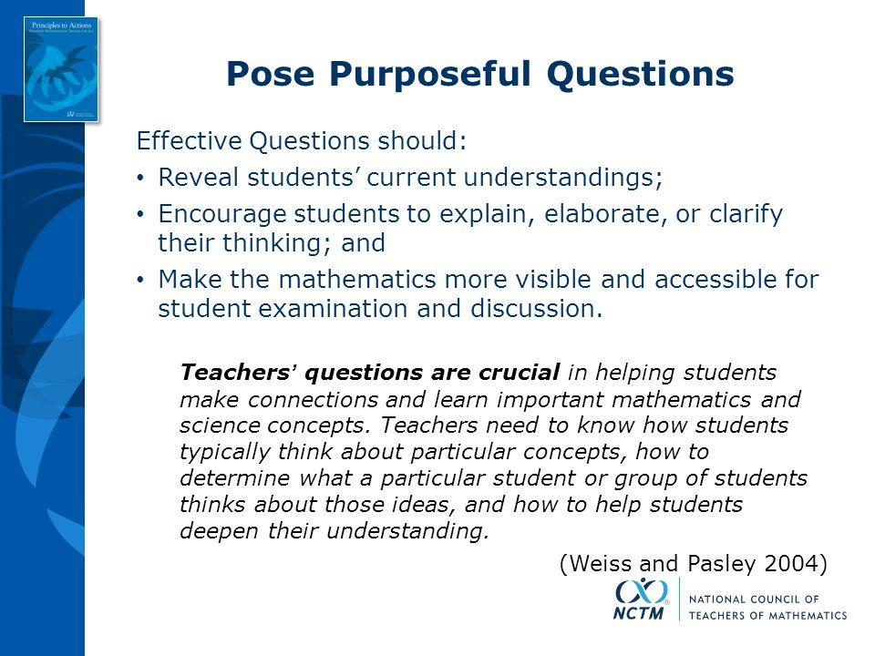 Pose Purposeful Questions