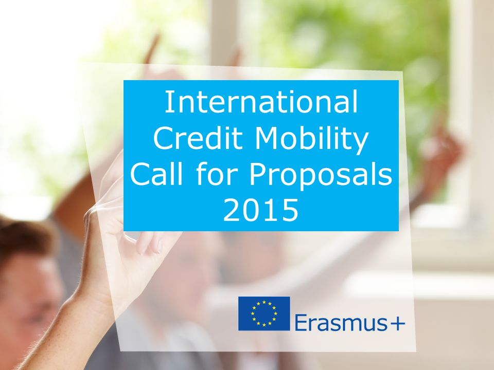 Credit Mobility Call for Proposals 2015
