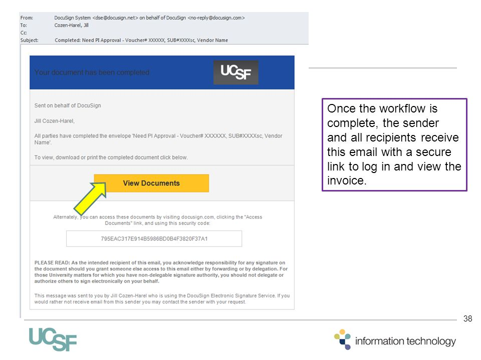 Once the workflow is complete, the sender and all recipients receive this email with a secure link to log in and view the invoice.