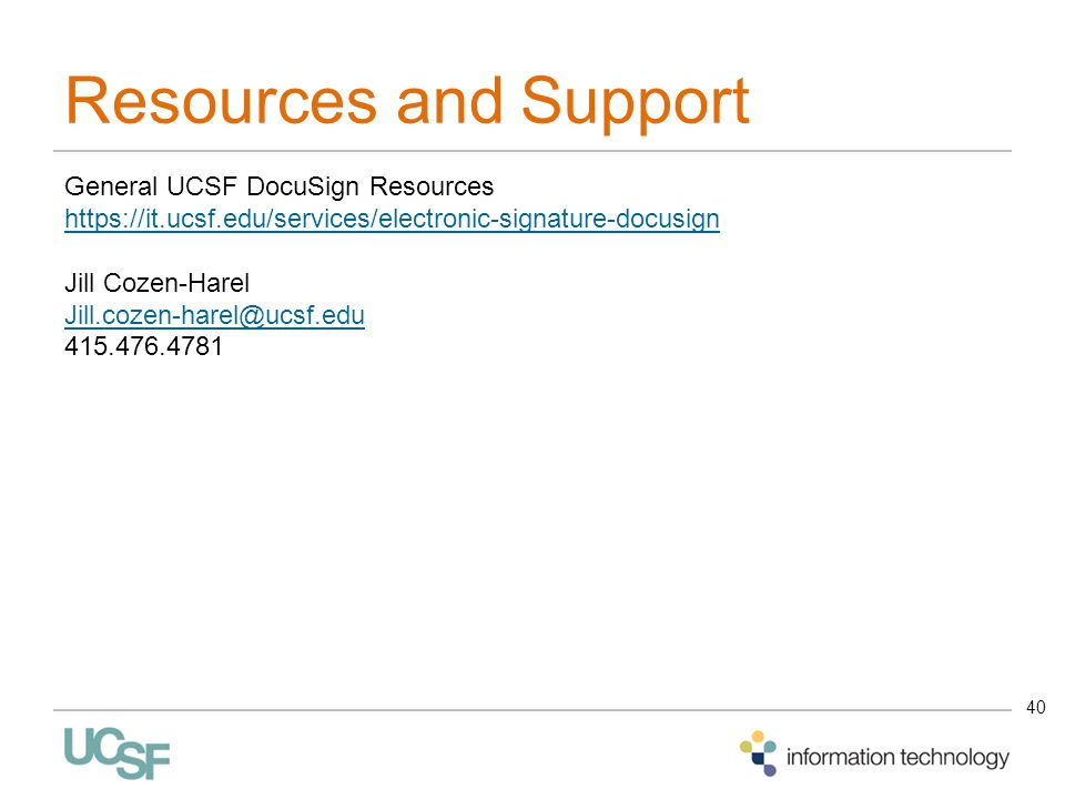 Resources and Support General UCSF DocuSign Resources