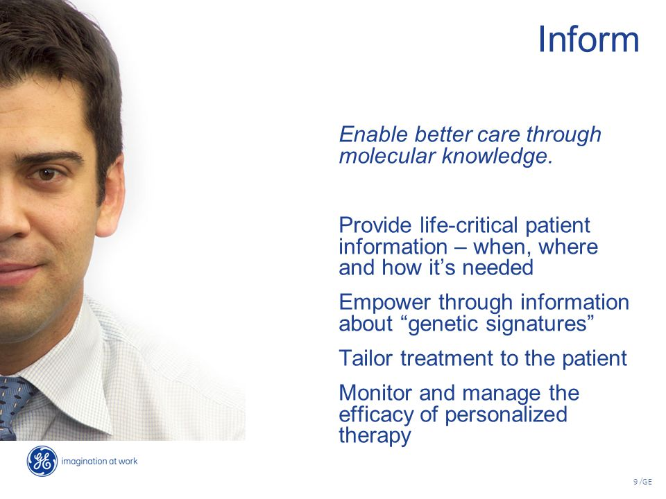 Inform Enable better care through molecular knowledge.
