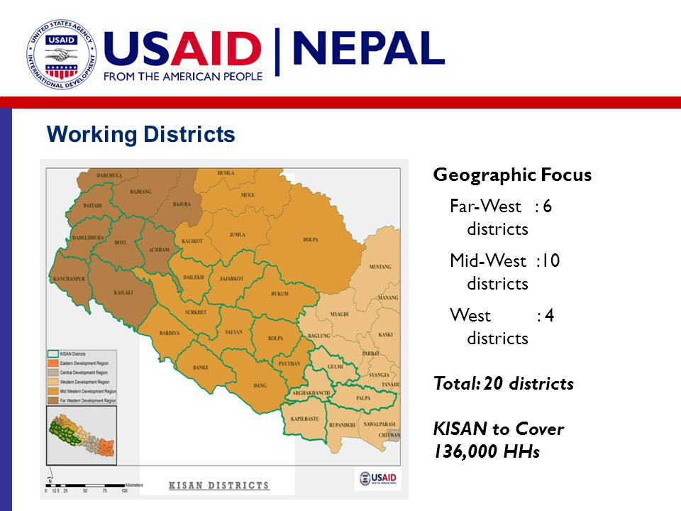 Working Districts Geographic Focus Far-West : 6 districts