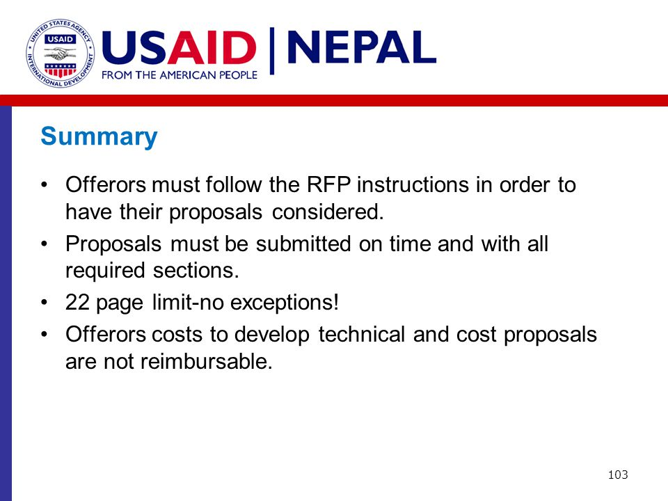 Summary Offerors must follow the RFP instructions in order to have their proposals considered.