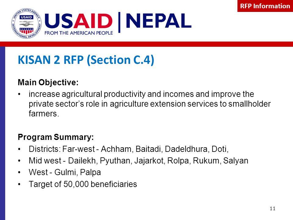 KISAN 2 RFP (Section C.4) Main Objective: