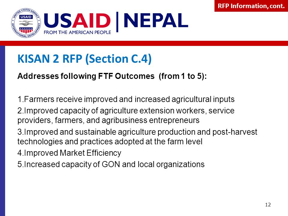RFP Information, cont. KISAN 2 RFP (Section C.4) Addresses following FTF Outcomes (from 1 to 5):