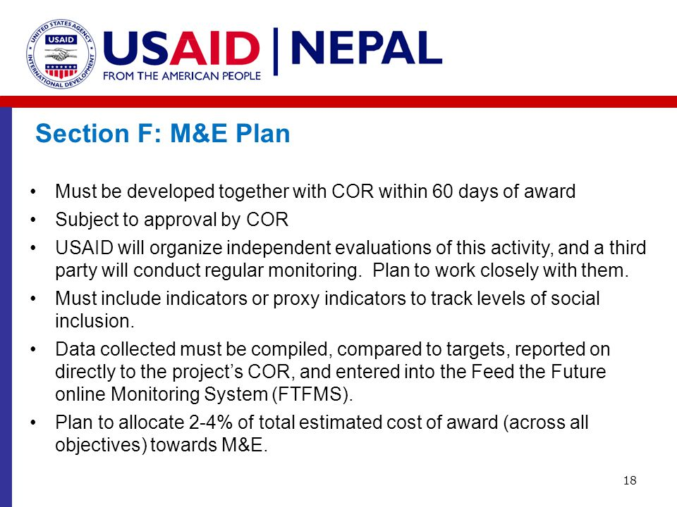 Section F: M&E Plan Must be developed together with COR within 60 days of award. Subject to approval by COR.