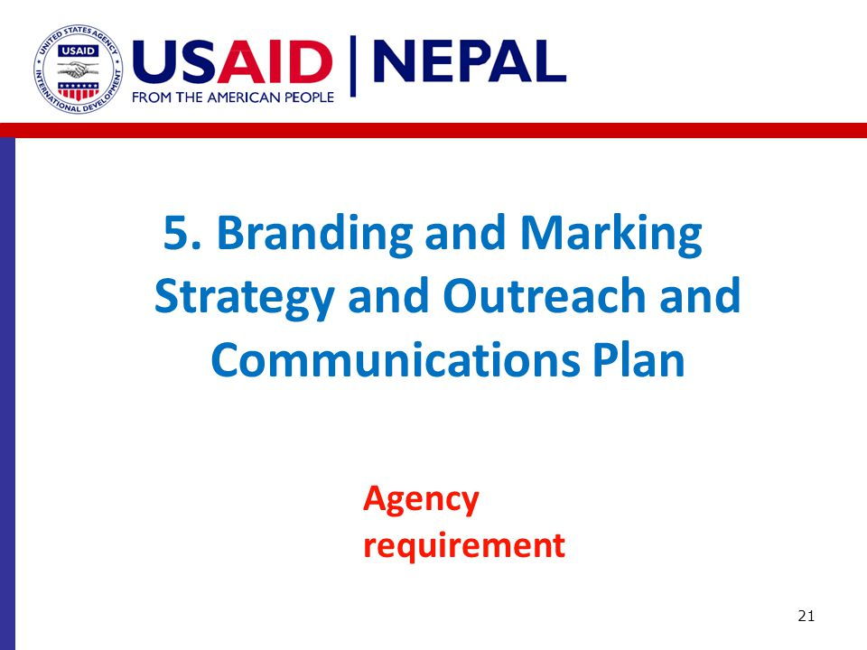 5. Branding and Marking Strategy and Outreach and Communications Plan