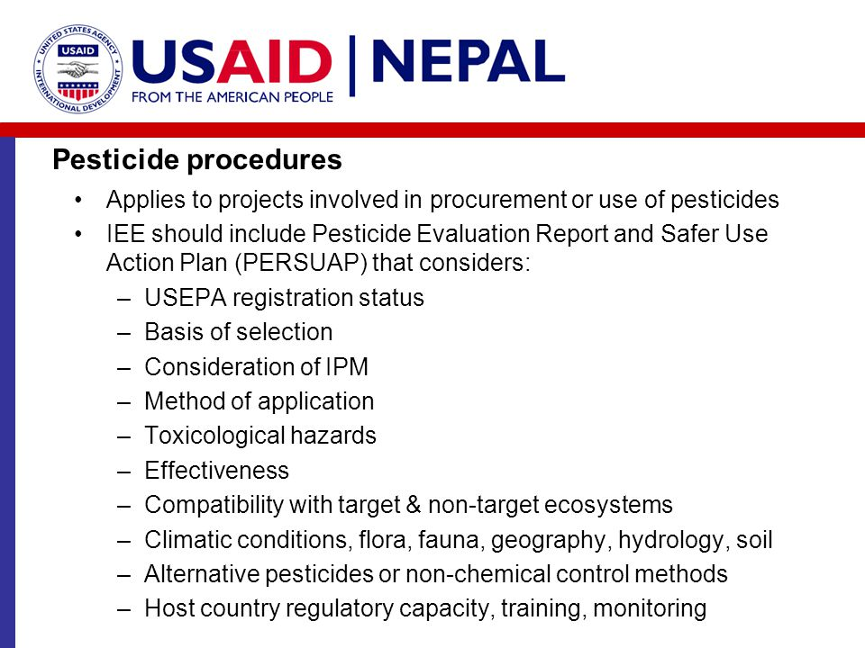 Pesticide procedures Applies to projects involved in procurement or use of pesticides.