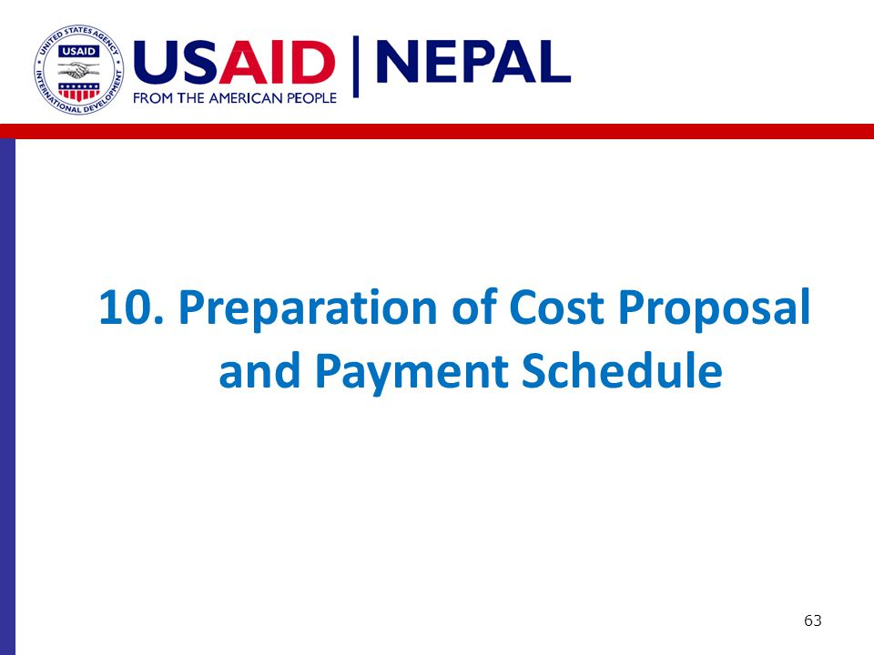 10. Preparation of Cost Proposal and Payment Schedule