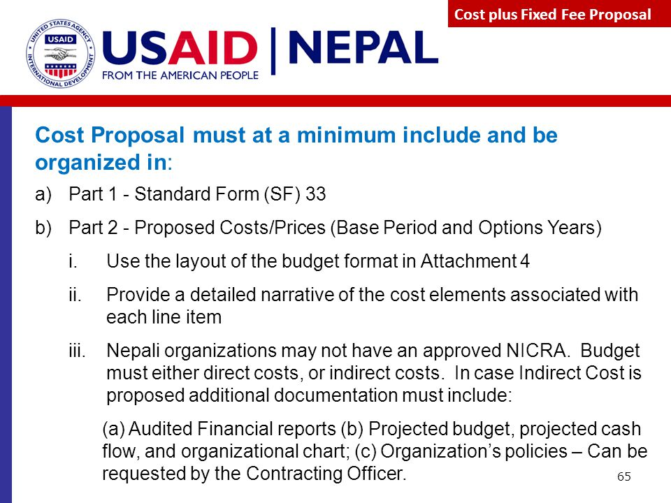 Cost Proposal must at a minimum include and be organized in: