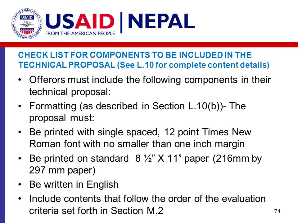 CHECK LIST FOR COMPONENTS TO BE INCLUDED IN THE TECHNICAL PROPOSAL (See L.10 for complete content details)