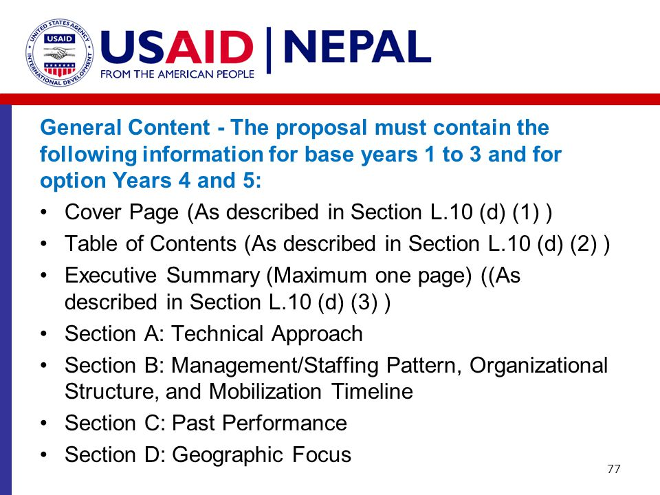 General Content - The proposal must contain the following information for base years 1 to 3 and for option Years 4 and 5:
