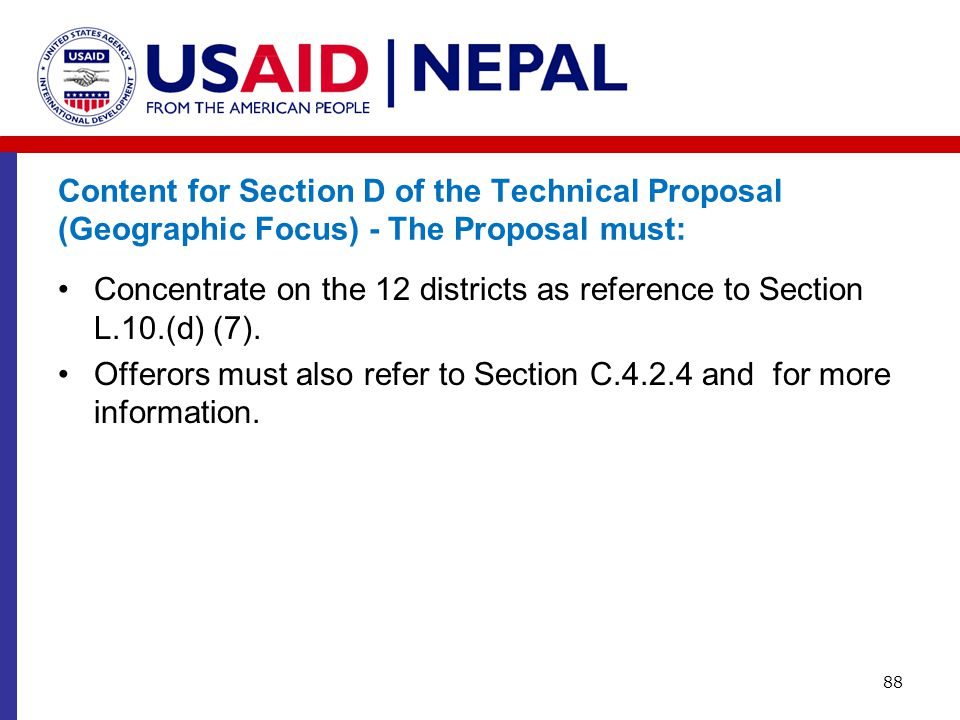 Content for Section D of the Technical Proposal (Geographic Focus) - The Proposal must: