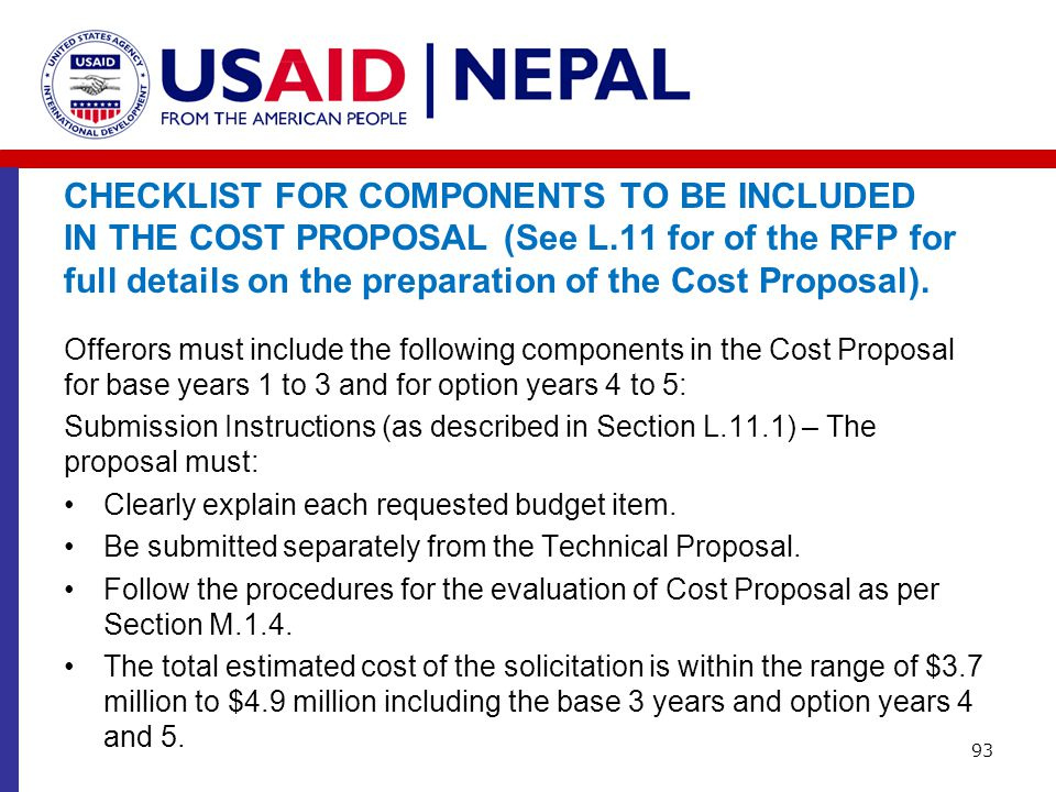 CHECKLIST FOR COMPONENTS TO BE INCLUDED IN THE COST PROPOSAL (See L