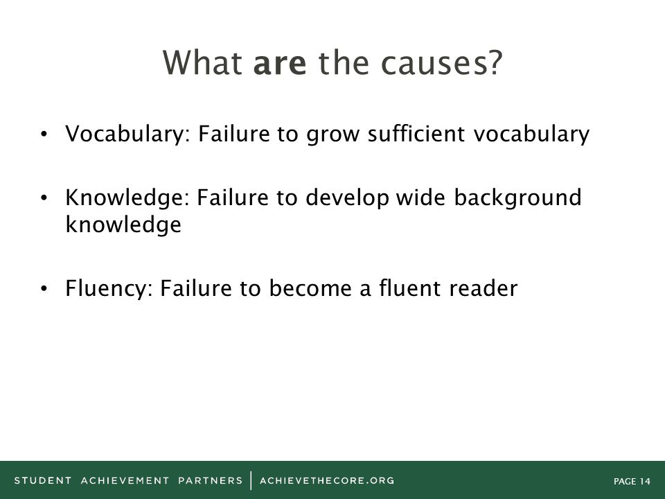 What are the causes Vocabulary: Failure to grow sufficient vocabulary