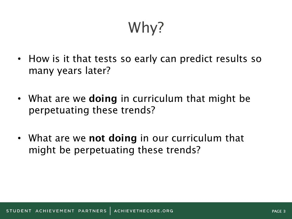 Why How is it that tests so early can predict results so many years later What are we doing in curriculum that might be perpetuating these trends
